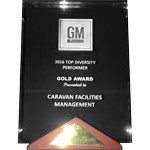 Caravan Facilities Management's receives 2016 GM Top Diversity Performer Gold Award